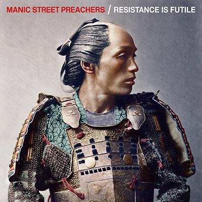 MANIC STREET PREACHERS - Resistance Is Futile (2018)