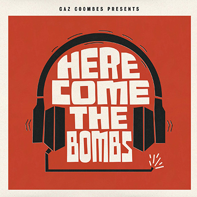 GAZ COOMBES PRESENTS… – Here Come The Bombs (2012)