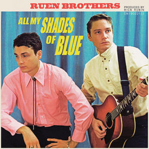 RUEN BROTHERS - All My Shades Of Blue (2018)