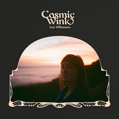 JESS WILLIAMSON - Cosmic Wink (2018)