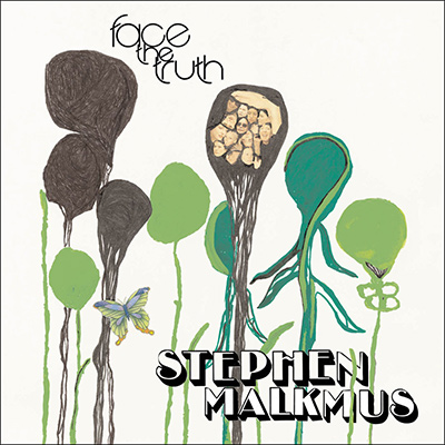 STEPHEN MALKMUS - Face The Truth (2005)