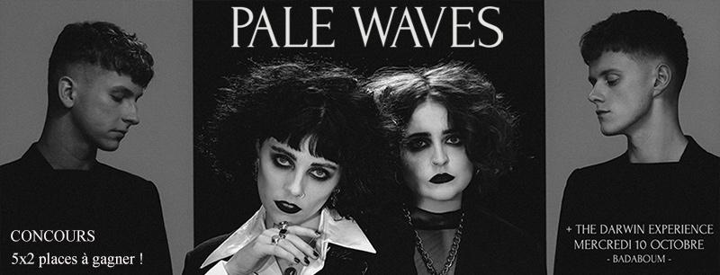 Pale Waves au Badaboum