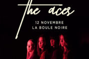 THE ACES en concert à Paris le 12 novembre