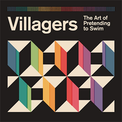 VILLAGERS - The Art Of Pretending To Swim (2018)