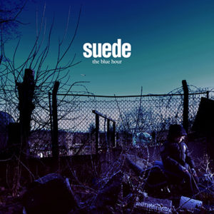 SUEDE - The Blue Hour (2018)