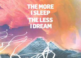 WE WERE PROMISED JETPACKS - The More I Sleep the Less I Dream (2018)