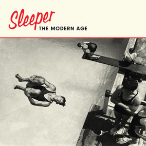 SLEEPER - The Modern Age (2019)