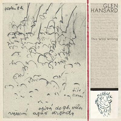 GLEN HANSARD - This Wild Willing (2019)
