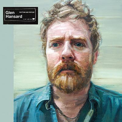 GLEN HANSARD - Rhythm and Repose (2012)