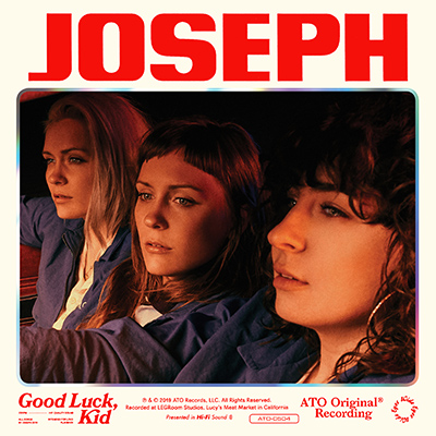 JOSEPH - Good Luck, Kid (2019)