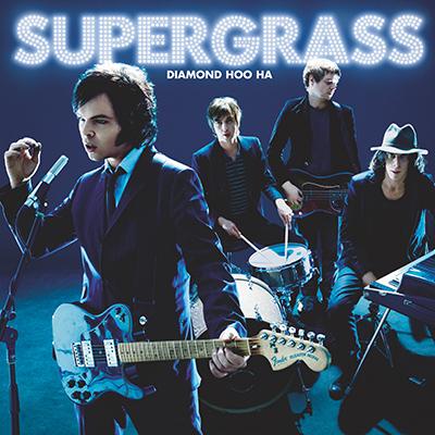 SUPERGRASS - Diamond Hoo Ha (2008)