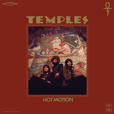 TEMPLES - Hot Motion (2019)