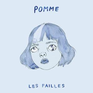 POMME - Les Failles (2019)