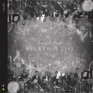 COLDPLAY - Everyday Life (Royaume-Uni - Parlophone / Warner - 22 novembre 2019)