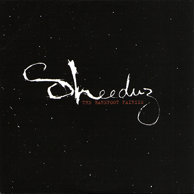 SHEEDUZ – The Barefoot Fairies (EP - 2004)