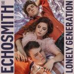 ECHOSMITH - Lonely Generation (2020)