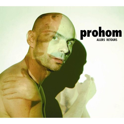PROHOM - Allers Retours (2007)