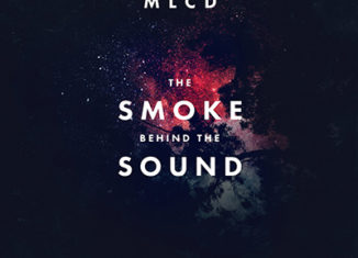 MY LITTLE CHEAP DICTAPHONE The Smoke Behind The Sound (2014)