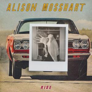 Alison Mossheart - Rise