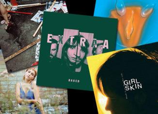 Chroniques express #11 : Girl Skin, Extraa, Mystery Jets, Dana Gavanski, Moaning...