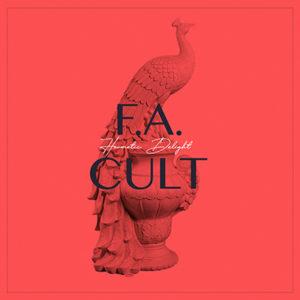 """HERMETIC DELIGHT - """"FA Cult"""" (2020)"""