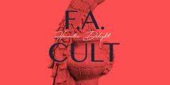 HERMETIC DELIGHT - F.A Cult (2020)