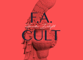 HERMETIC DELIGHT - F.A Cult (2020)