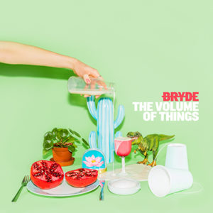 BRYDE - The Volume of Things (2020)