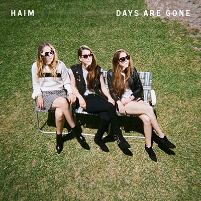 HAIM - Days Are Gone (2013)