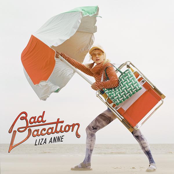 LIZA ANNE - Bad Vacation (2020)