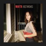 MAITA - Best Wishes (2020)
