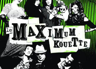 LE MAXIMUM KOUETTE - Et Alors (2006)