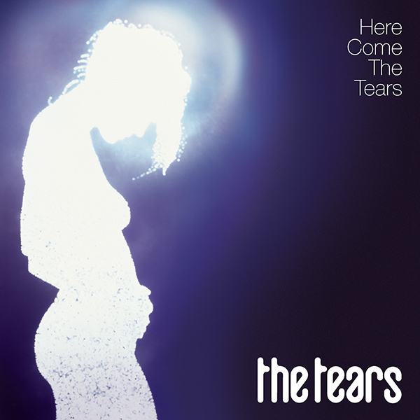 THE TEARS - Here Come The Tears (2005)