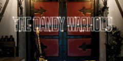 THE DANDY WARHOLS - Odditorium Or Warlords Of Mars (2005)