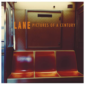 LANE - Pictures of a Century (2020)