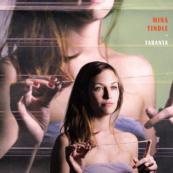 MINA TINDLE - Taranta (2012)
