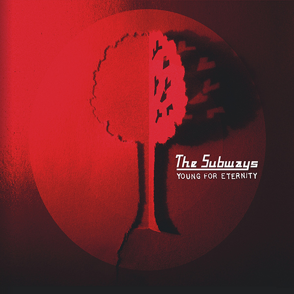 THE SUBWAYS - Young For Eternity (2005)