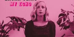 LAURA VEIRS - My Echo (2020)