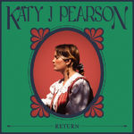 KATY J PEARSON - Return (2020)