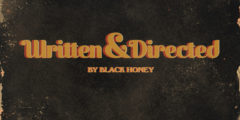 BLACK HONEY - Written & Directed (2021)