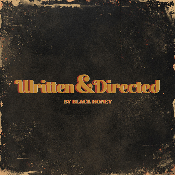 BLACK HONEY - Written & Directed (2021)