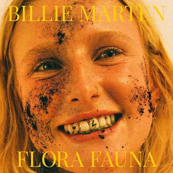 BILLIE MARTEN - Flora Fauna (2021)