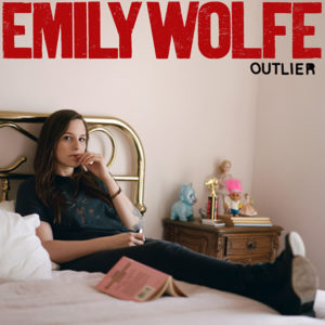 """EMILY WOLFE - """"Outlier"""" - Sortie le 25 juin 2021 (Crows Feet Records)"""