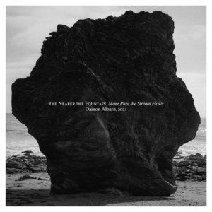 Damon Albarn – The Nearer The Fountain, More Pure The Streams Flows