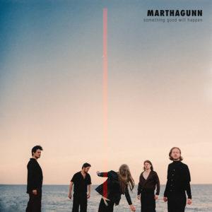 MarthaGunn - Something Good Will Happen (2021)