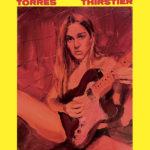 TORRES - Thirstier (Etats-Unis - Merge Records - 30 juillet 2021)